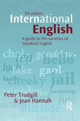 International English: A guide to the varieties of Standard English