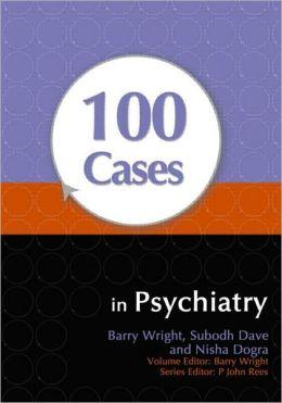 100 Cases in Psychiatry
