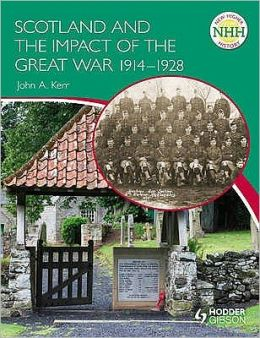 Scotland and the Impact of the Great War, 1914-1928