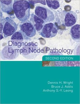 Diagnostic Lymph Node Pathology, 2nd Edition