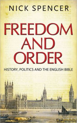 Freedom and Order: The Bible and British Politics