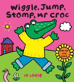 Wiggle, Jump, Stomp, Mr Croc