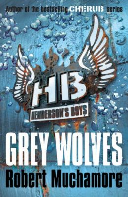 Grey Wolves (Henderson's Boys Series #4)