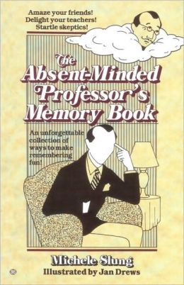 The Absent-Minded Professor's Memory Book