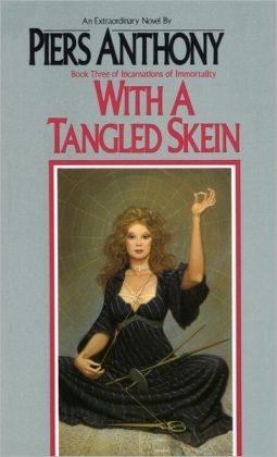 With a Tangled Skein (Incarnations of Immortality #3)