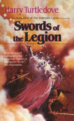 Swords of the Legion (Videssos Series #4)