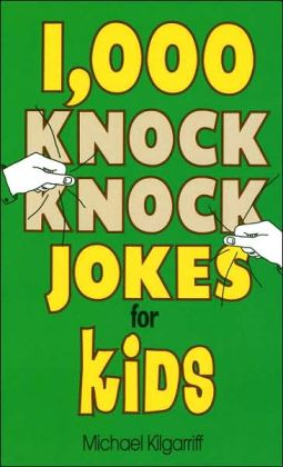 One Thousand Knock Knock Jokes for Kids