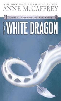 The White Dragon (Dragonriders of Pern Series #3)