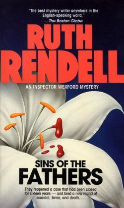Sins of the Fathers (Chief Inspector Wexford Series #2)