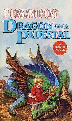 Dragon on a Pedestal (Magic of Xanth #7)