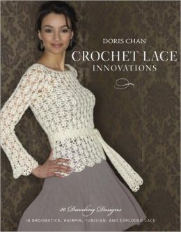 Victorian Lace Crochet: Thirty-Eight Exquisite Designs for the Home