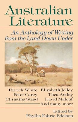 Australian Literature: An Anthology of Writing from the Land Down Under