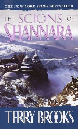The Scions of Shannara (Heritage of Shannara Series #1)