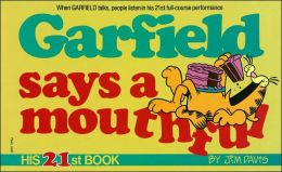 Garfield Says a Mouthful (Garfield Series #21)