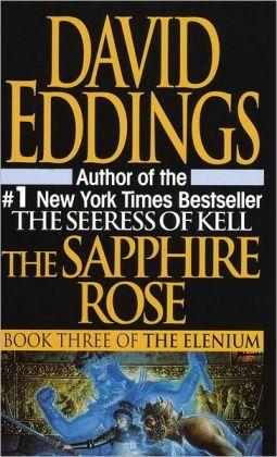 The Sapphire Rose (Elenium Series #3)