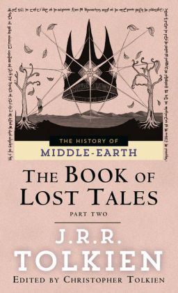 The Book of Lost Tales 2 (History of Middle-Earth #2)