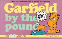 Garfield by the Pound (Garfield Series #22)