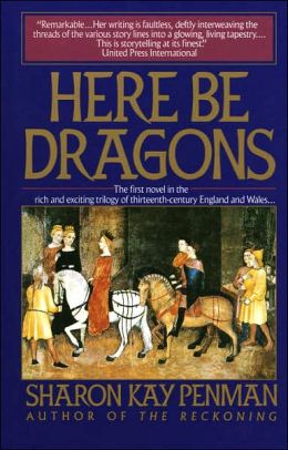 Here Be Dragons (Welsh Princes Series #1)