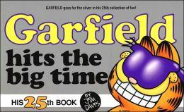 Garfield Hits the Big Time (Garfield Series #25)