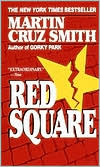 Red Square (Arkady Renko Series #3)