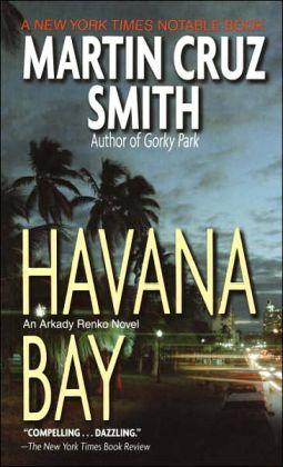 Havana Bay (Arkady Renko Series #4)