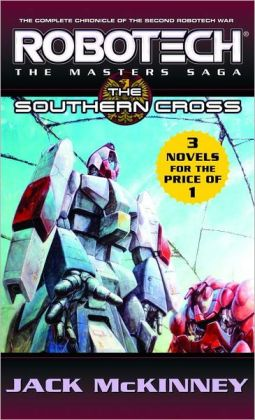 RoboTech: The Masters Saga: Southern Cross, Metal Fire, the Final Nightmare- 3 Vols in 1