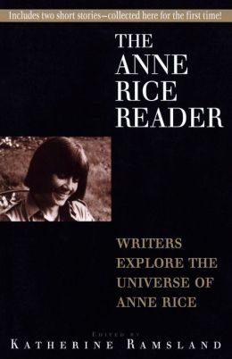 The Anne Rice Reader