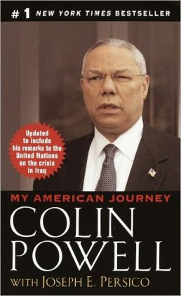 My American Journey: An Autobiography Joseph E. Persico and Colin L. Powell
