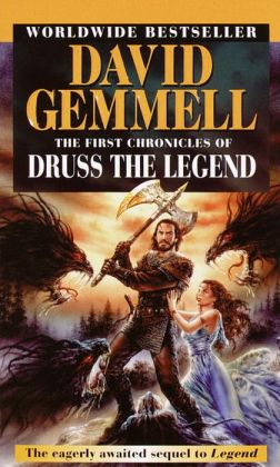 The First Chronicles of Druss the Legend (Drenai Series)