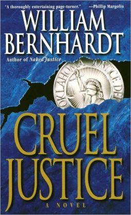 Cruel Justice (Ben Kincaid Series #5)