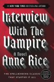 Book Cover Image. Title: Interview with the Vampire (Vampire Chronicles Series #1), Author: Anne Rice