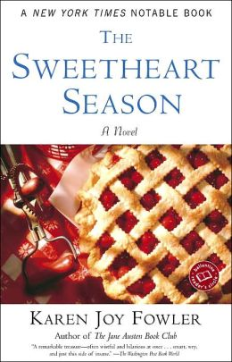 The Sweetheart Season: A Novel