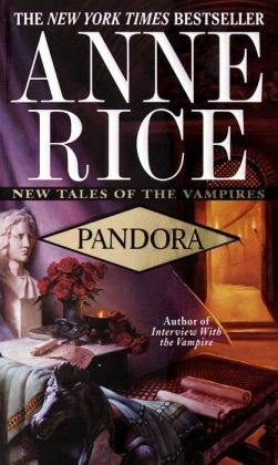 Pandora (New Tales of the Vampires Series #1)
