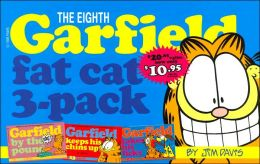 The Eighth Garfield Fat Cat 3-Pack: Garfield by the Pound/Garfield Keeps His Chin Up/Garfield Takes His Licks