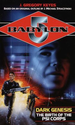 Babylon 5: Dark Genesis: The Birth of the Psi Corps