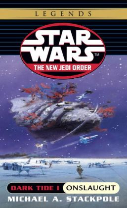 Star Wars The New Jedi Order #2: Dark Tide I: Onslaught