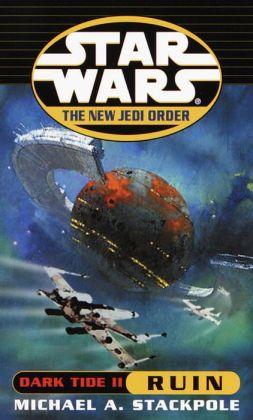 Star Wars The New Jedi Order #3: Dark Tide II: Ruin