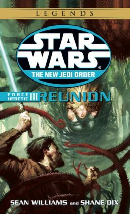Star Wars The New Jedi Order #17: Force Heretic III: Reunion