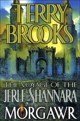 Morgawr (The Voyage of the Jerle Shannara, Book 3) by Terry Brooks