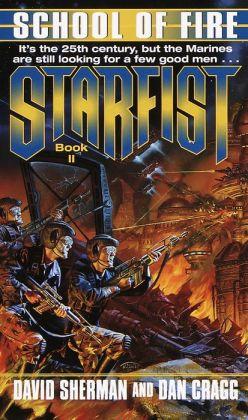 School of Fire (Starfist Series #2)