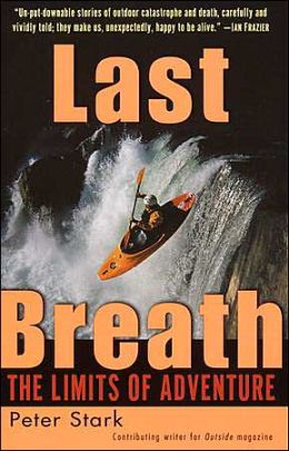 Last Breath: The Limits of Adventure