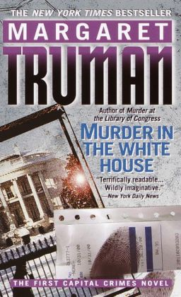Murder in the White House (Capital Crimes Series #1)