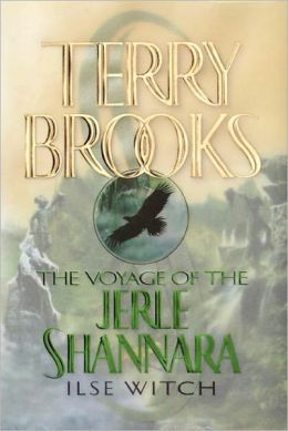 Ilse Witch (Voyage of the Jerle Shannara Series #1)