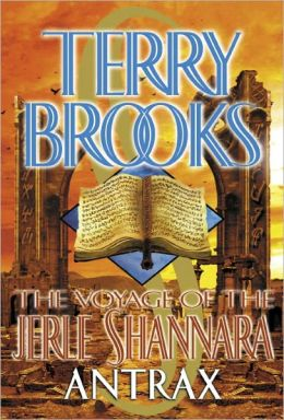 Antrax (Voyage of the Jerle Shannara Series #2)