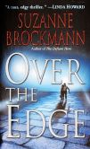 Book Cover Image. Title: Over the Edge (Troubleshooters Series #3), Author: Suzanne Brockmann