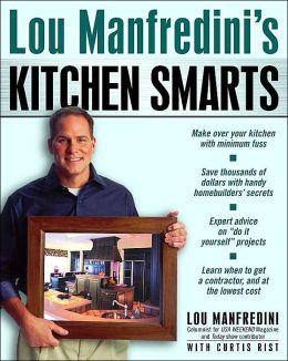 Lou Manfredini's Kitchen Smarts