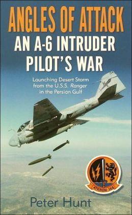 Angles of Attack: An A-6 Intruder Pilot's War