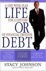Life or Debt: A One-Week Plan for Financial Freedom