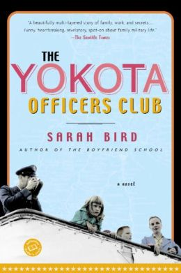 The Yokota Officers Club: A Novel