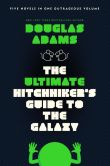 Book Cover Image. Title: The Ultimate Hitchhiker's Guide to the Galaxy, Author: Douglas Adams